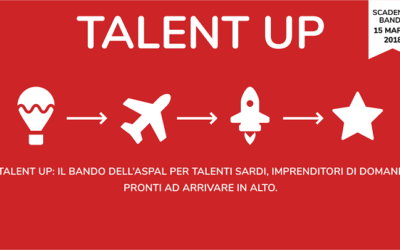 Talent Up 2018 – Bando per laureati e studenti universitari con un'idea imprenditoriale innovativa