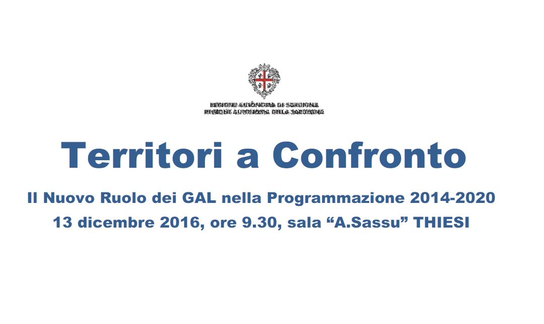 Il 13 dicembre a Thiesi una Tavola Rotonda sul ruolo del GAL nella programmazione 14-20