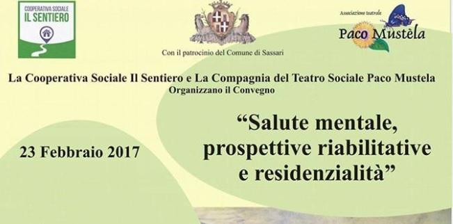"Sassari – 23 febbraio 2017 ""Salute mentale: prospettive riabilitative e residenzialità"""