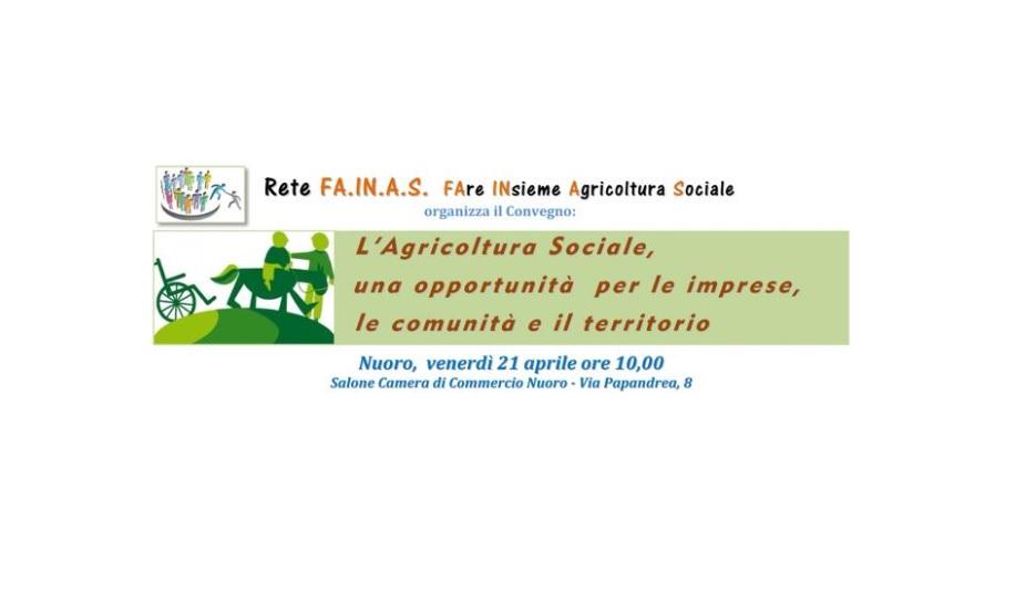 Nuoro 21 aprile 2017 – Agricoltura sociale: un'opportunità per imprese, comunità e territorio