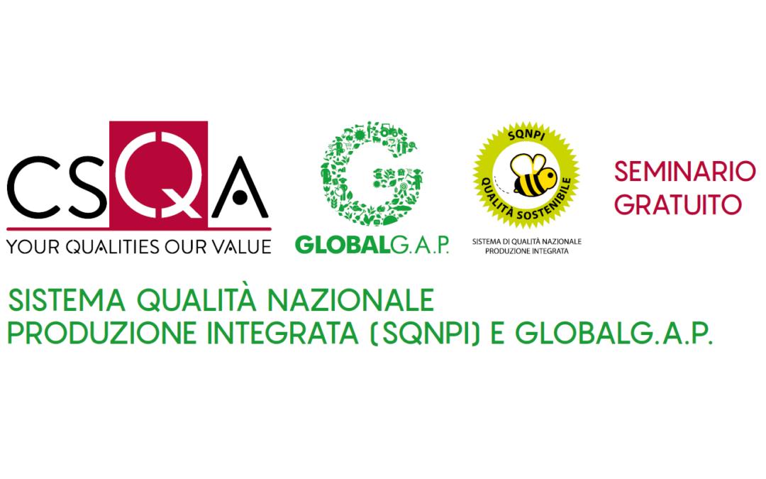 Seminario gratuito relativo alle certificazioni SQNPI (Sistema qualità Nazionale Produzione Integrata) e Global G.A