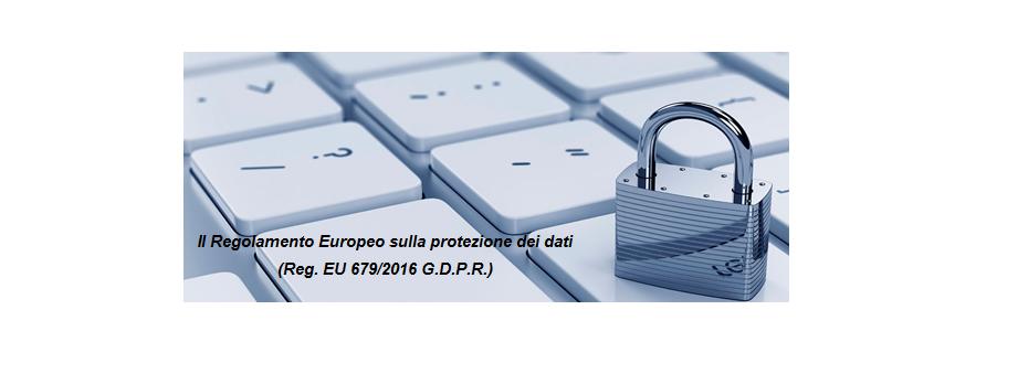 Sassari, 26 gennaio 2018 – Regolamento Europeo sulla protezione dei dati. Cosa cambia?