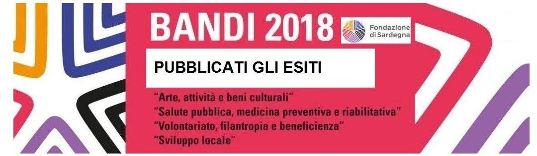 Fondazione di Sardegna – Online gli esiti per i Bandi 2018