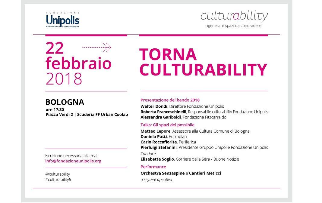 Fondazione Unipolis presenta la V edizione del Bando Culturability – Bologna 22 febbraio