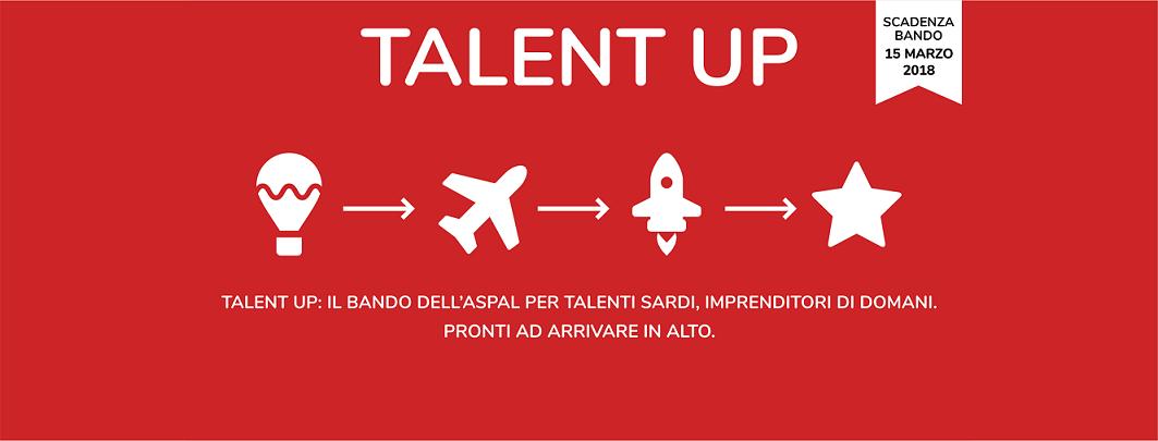 Talent Up 2018 – Bando per laureati e studenti universitari con un'idea imprenditoriale innovativa