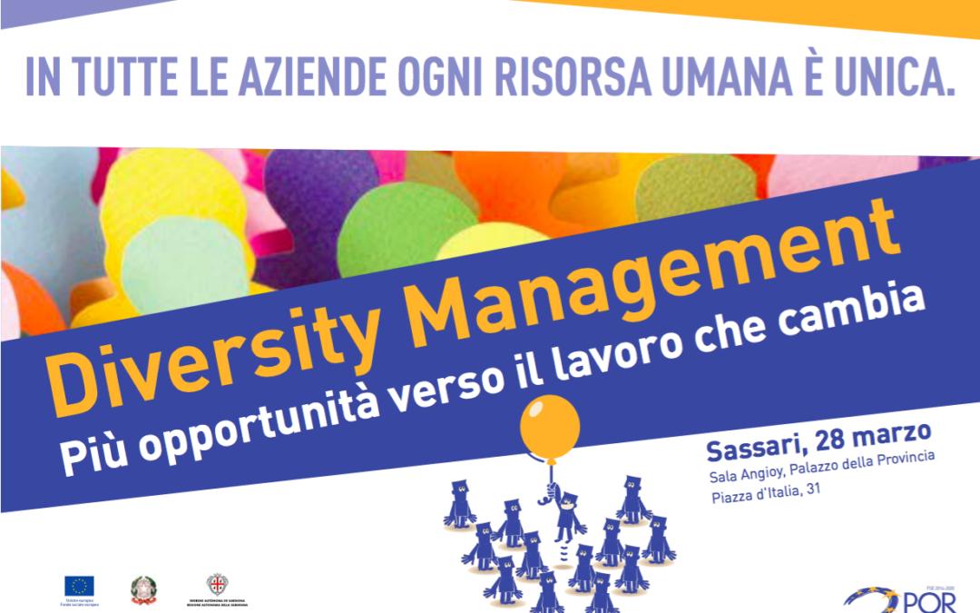 """""""Diversity Management – Più opportunità verso il lavoro che cambia"""" Sassari 28 marzo – Palazzo della Provincia"""