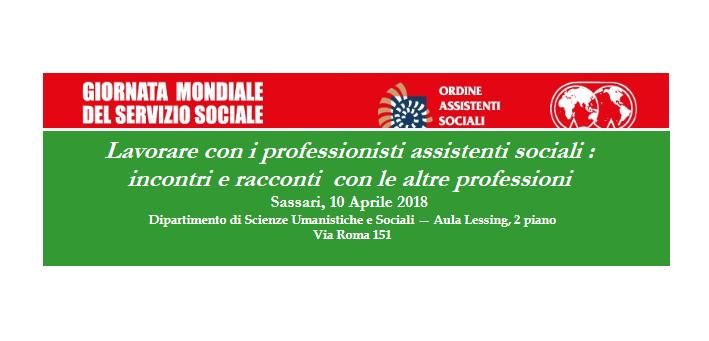 """Sassari 10 aprile 2018 """"Lavorare con i professionisti assistenti sociali: incontri e racconti con le altre professioni"""""""