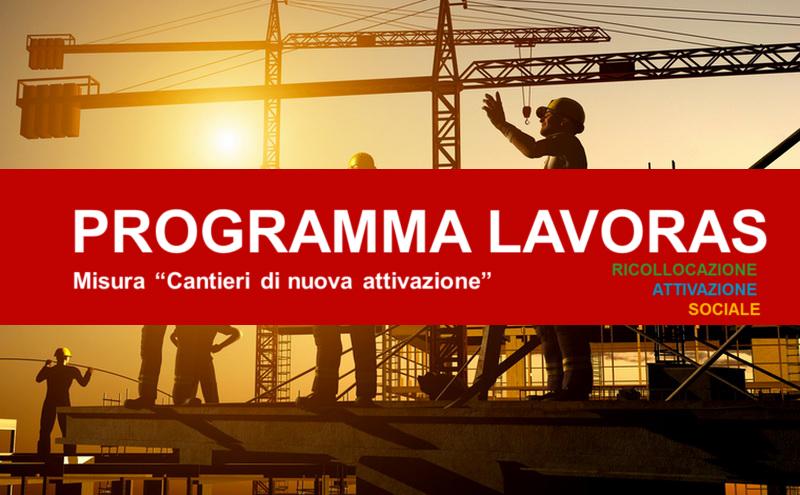 Programma LavoRas: 45,2 milioni per i cantieri di nuova attivazione.