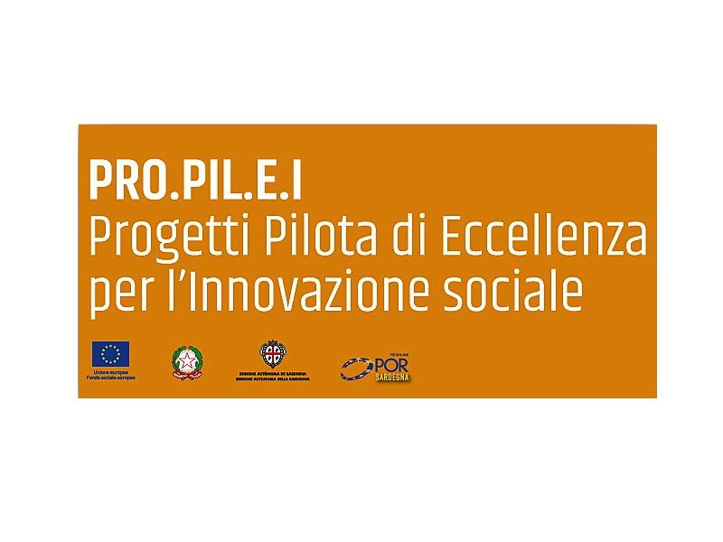 """RAS – Pubblicato l'Avviso """"PRO.PIL.E.I"""" Progetti Pilota di Eccellenza per l'Innovazione sociale. Domande entro il 26 ottobre 2018."""