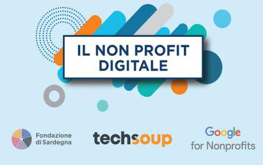TechSoup e Fondazione di Sardegna organizzano un percorso formativo per le imprese del Non Profit su digitalizzazione, fundraising e videomarketing.