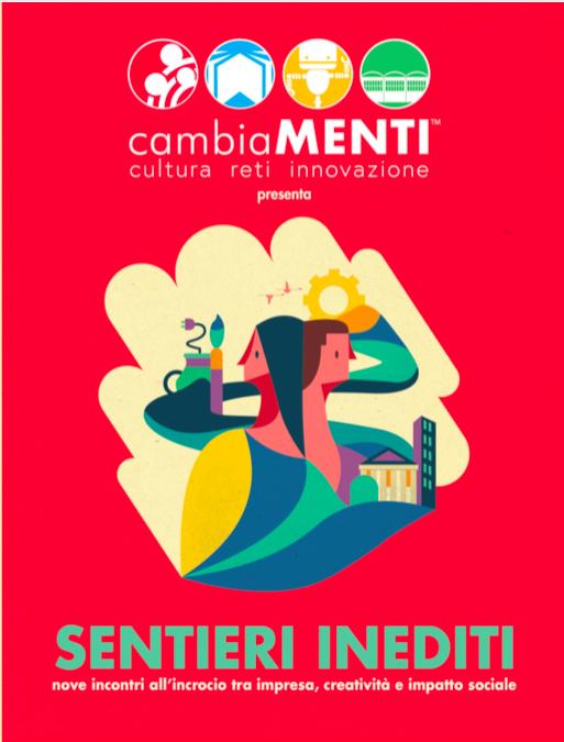 Lo Sportello Startup 'cambiaMENTI' presenta un ciclo di seminari organizzati da Sardegna Ricerche su progetti di innovazione ad alto valore sociale, culturale e creativo.