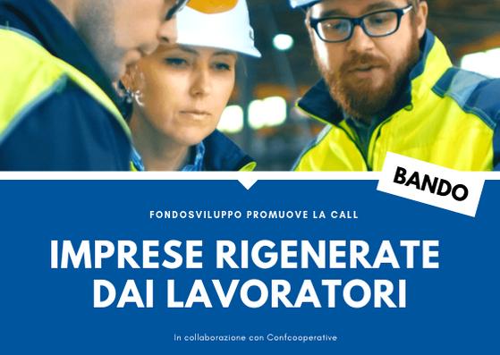 """Call per le """"Imprese rigenerate dai lavoratori"""": Fondosviluppo SpA sostiene le cooperative con un bando dedicato"""