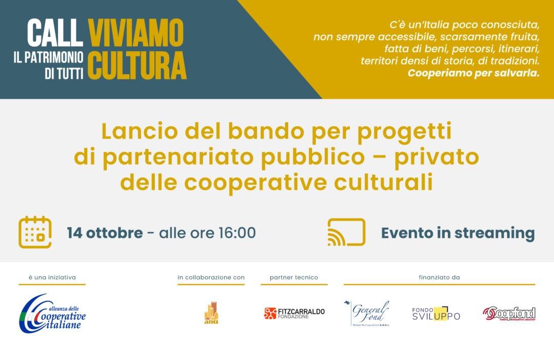 Viviamo Cultura: Alleanza della Cooperative lancia la prima  call per favorire i nuovi partenariati speciali pubblico-privato nella valorizzazione del patrimonio culturale.