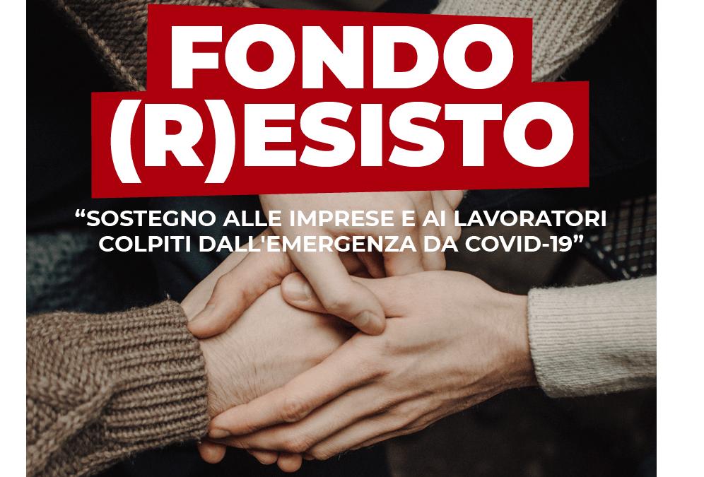 Fondo (R)esisto: Avviso pubblico a sportello per la concessione di sovvenzioni a favore di imprese e lavoratori autonomi
