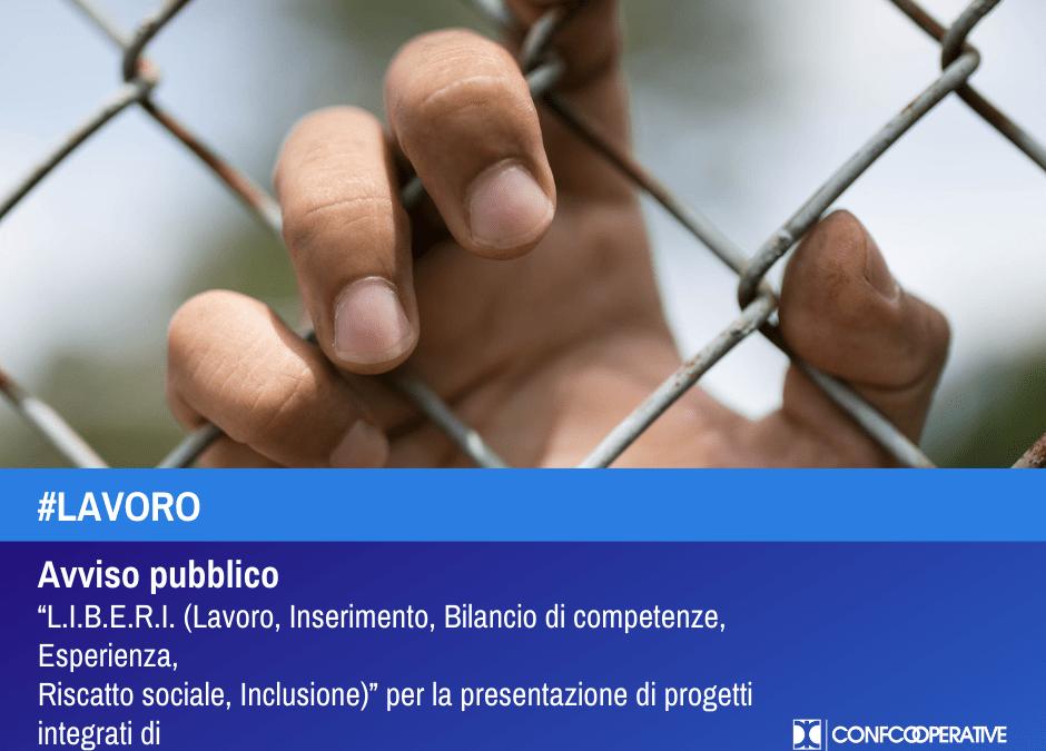 L'Aspal Sardegna pubblica l'Avviso L.I.B.E.R.I. per la presentazione di progetti integrati di inserimento lavorativo e sociale